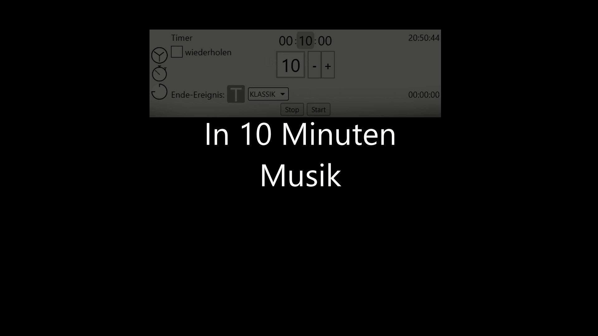 Timer - In 10 Minuten Musik abspielen